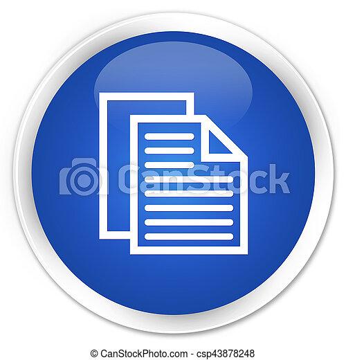 Document pages icon premium blue round button - csp43878248