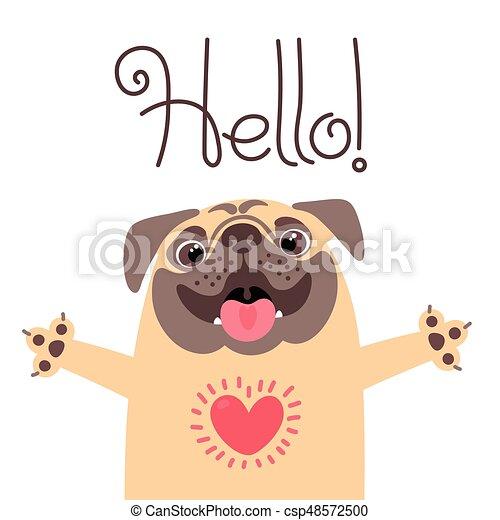 Dog かわいい 言う 甘い パグ 挨拶 Hello カード Dog