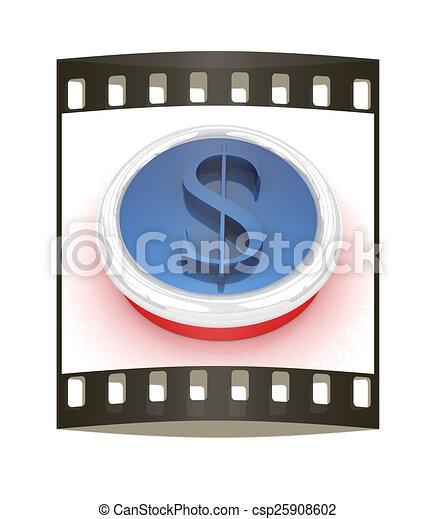 Dollar button. The film strip - csp25908602