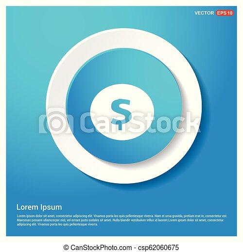Dollar icon Abstract Blue Web Sticker Button - csp62060675