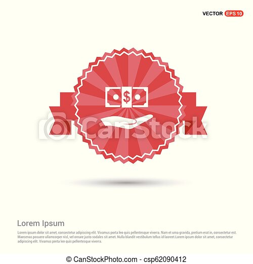 Dollar in hand Icon - Red Ribbon banner - csp62090412