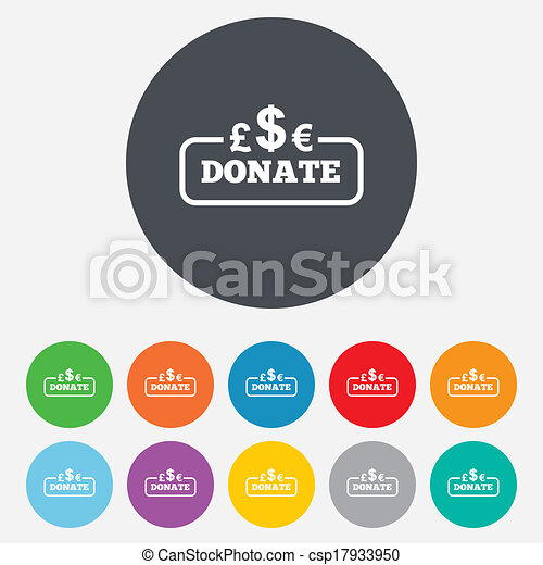 Donate sign icon. Multicurrency symbol. - csp17933950