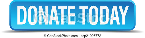 donate today blue 3d realistic square isolated button - csp21906772