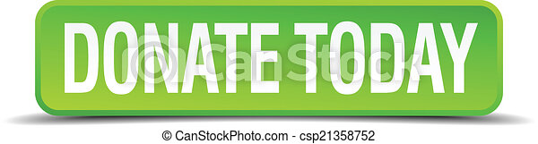 donate today green 3d realistic square isolated button - csp21358752