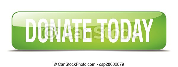 donate today green square 3d realistic isolated web button - csp28602879