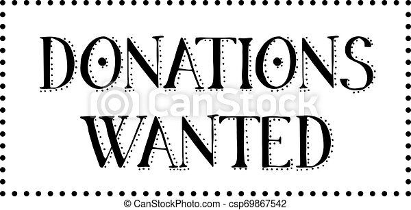 DONATIONS WANTED stamp on white background - csp69867542