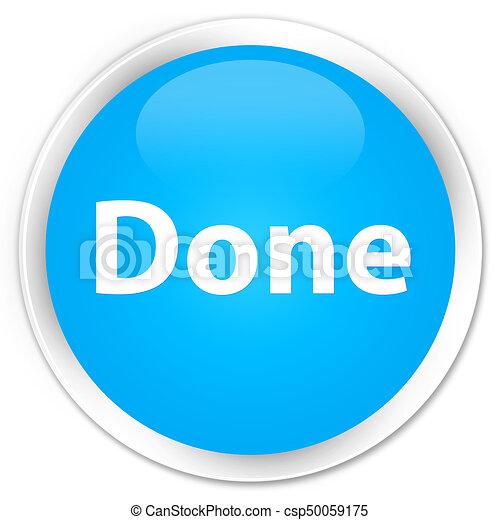 Done premium cyan blue round button - csp50059175