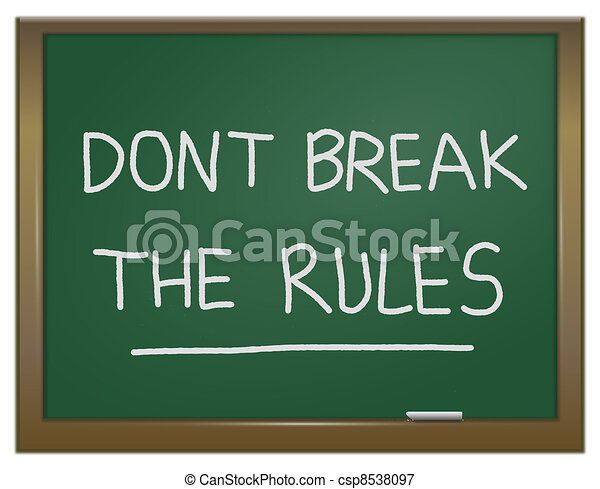 Dont break the rules. - csp8538097