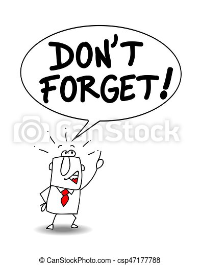 don t forget a businessman says don t forget rh canstockphoto com don't forget clip art images smiley don't forget clipart
