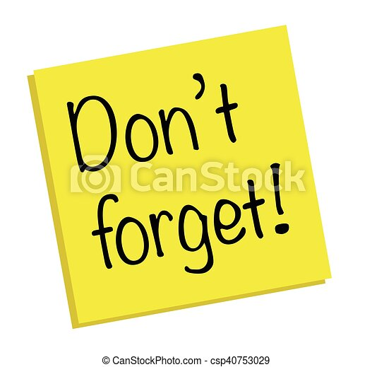 don t forget rh canstockphoto com don't forget me clipart don't forget to vote clipart