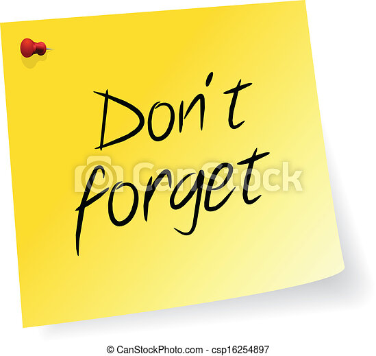 yellow sticky note with don t forget message vector eps vectors rh canstockphoto com don't forget clip art free don't forget about me clipart