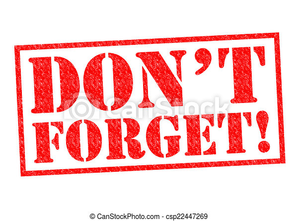 don t forget red rubber stamp over a white background stock rh canstockphoto com don't forget clip art black and white dont forget clipart png