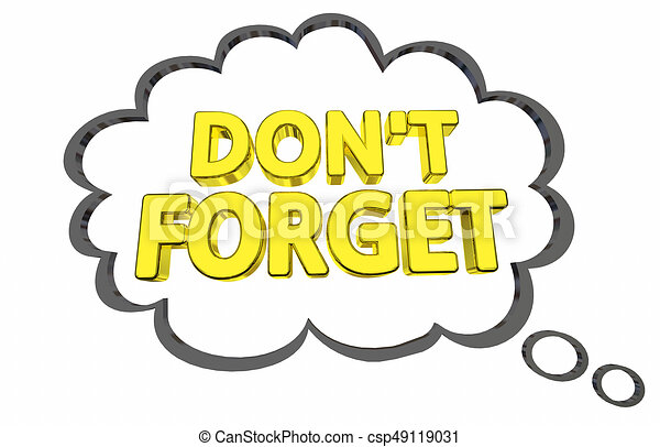dont forget thought bubble important info fact 3d drawings rh canstockphoto com don't forget elephant clipart free don't forget clipart
