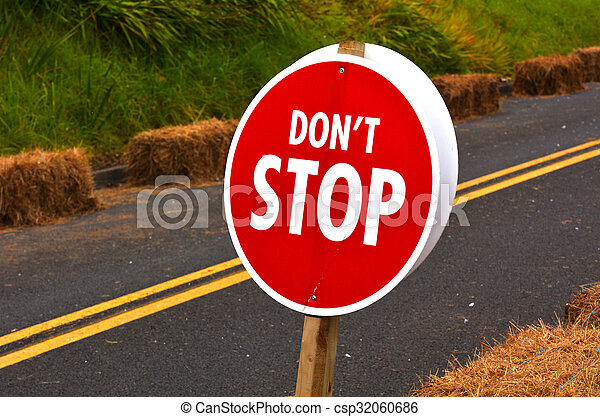 Don't Stop Road Sign - csp32060686