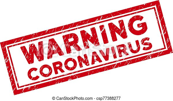 Double Framed Scratched Warning Coronavirus Rectangle Stamp - csp77388277