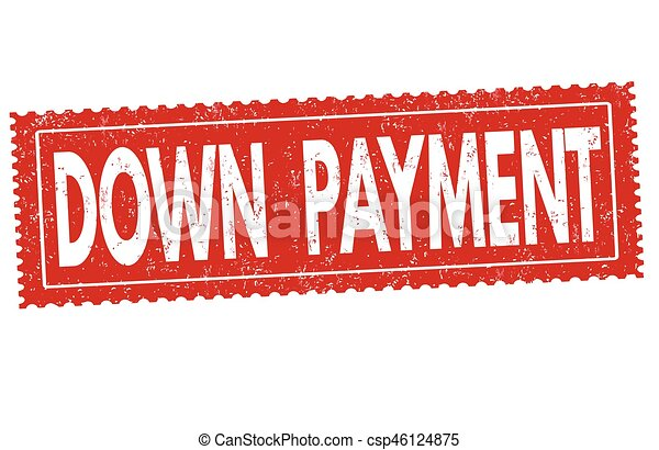 Down payment sign or stamp - csp46124875