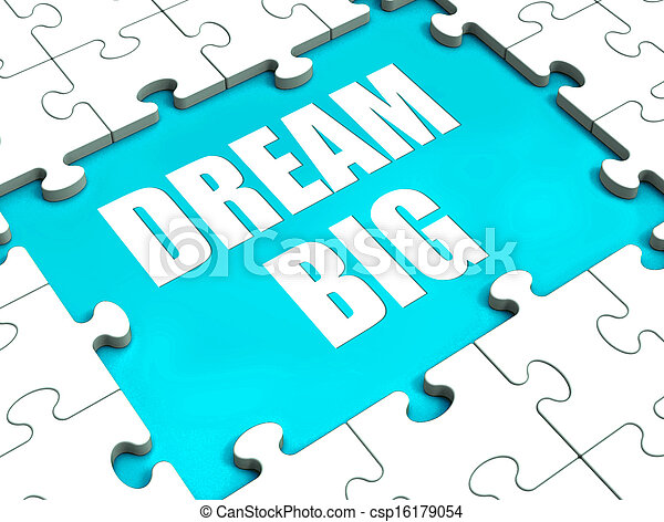 Dream Big Puzzle Shows Hope Desire And Huge Ambition - csp16179054
