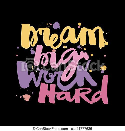 dream big work hard\'concept hand lettering motivation poster ...