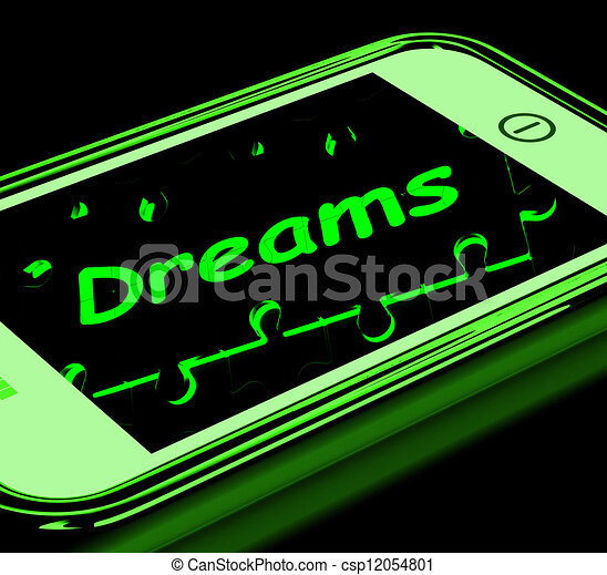 Dreams On Smartphone Shows Aspirations - csp12054801