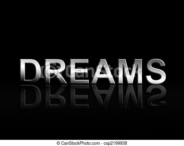 Dreams Word With Chrome Effect Over Black Background