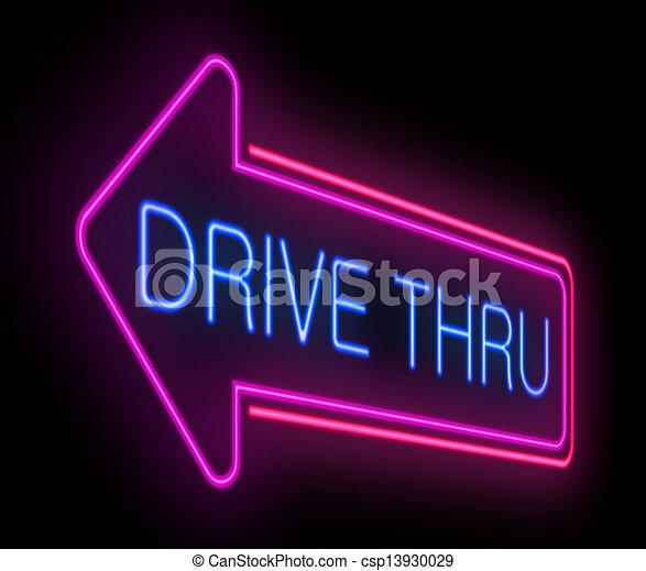 Drive thru neon sign. - csp13930029
