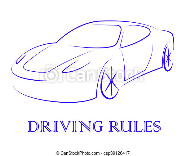 Driving Rules Shows Passenger Car And Automotive - csp39126417
