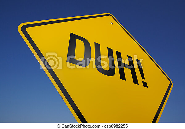 stock images of duh! road sign with dramatic blue sky. csp0982255