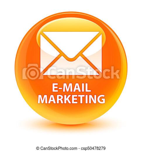 E-mail marketing glassy orange round button - csp50478279