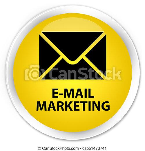 E-mail marketing premium yellow round button - csp51473741