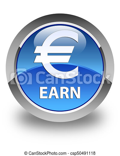 Earn (euro sign) glossy blue round button - csp50491118