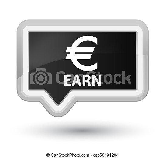 Earn (euro sign) prime black banner button - csp50491204