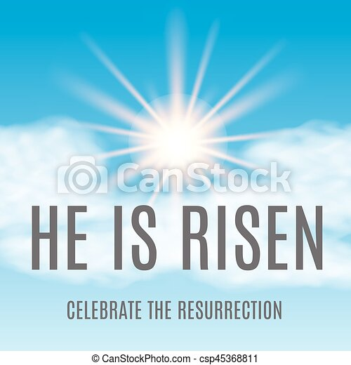 Easter background. He is risen. Vector illustration - csp45368811