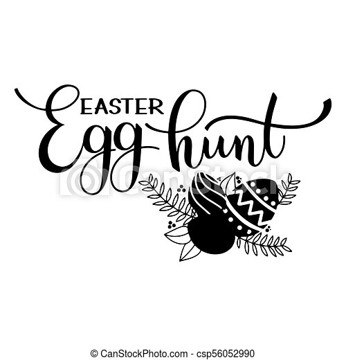 Easter egg hunt lettering hand written easter phrases seasons easter egg hunt lettering csp56052990 m4hsunfo