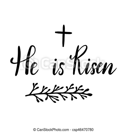 Easter Holiday Celebration. He Is Risen Handwriting Lettering Design For  Banner, Poster, Photo Overlay, Apparel Design. Vector Illustration Isolated  On ...