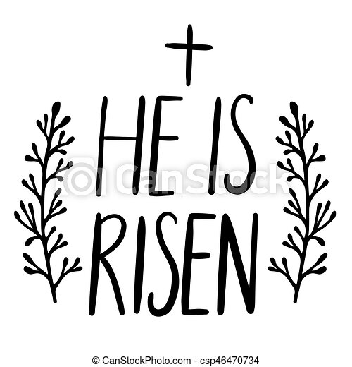 easter holiday celebration he is risen handwriting vectors rh canstockphoto co uk christ is risen clipart christ is risen clipart