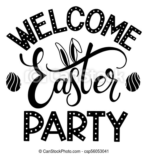 Easter party lettering hand written easter phrases seasons greetings easter party lettering csp56053041 m4hsunfo