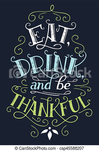 Eat, drink and be thankful home decor sign - csp45588207