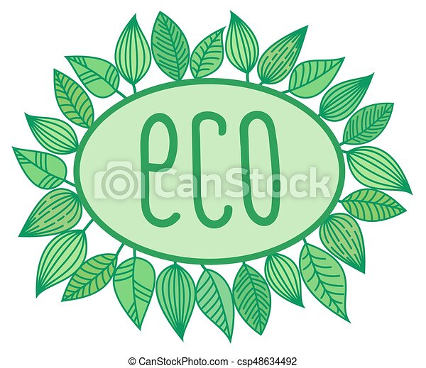 Eco sign in oval frame with leaves around, vector illustration - csp48634492