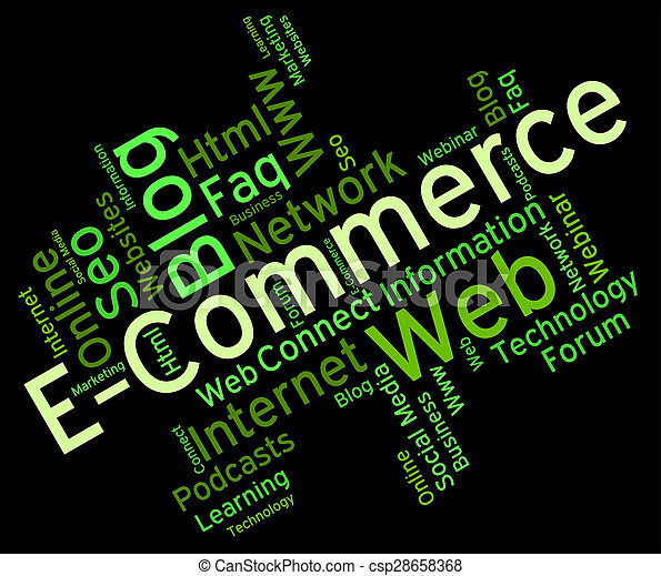 Ecommerce Word Shows Online Business And Biz - csp28658368