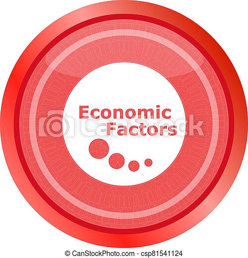 economic factors web button, icon isolated on white - csp81541124