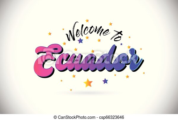 Ecuador Welcome To Word Text with Purple Pink Handwritten Font and Yellow Stars Shape Design Vector. - csp66323646