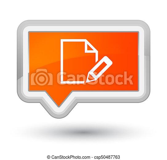 Edit document icon prime orange banner button - csp50487763