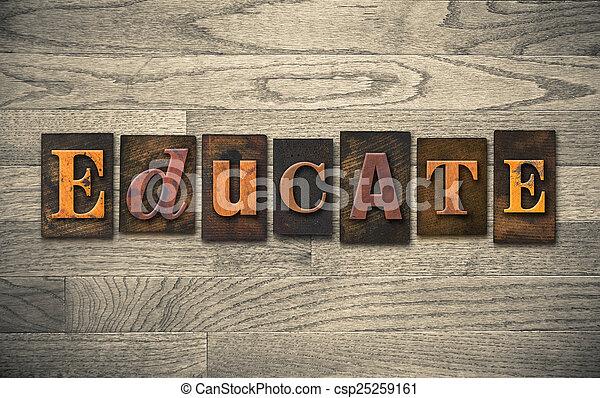 Educate Wooden Letterpress Concept - csp25259161