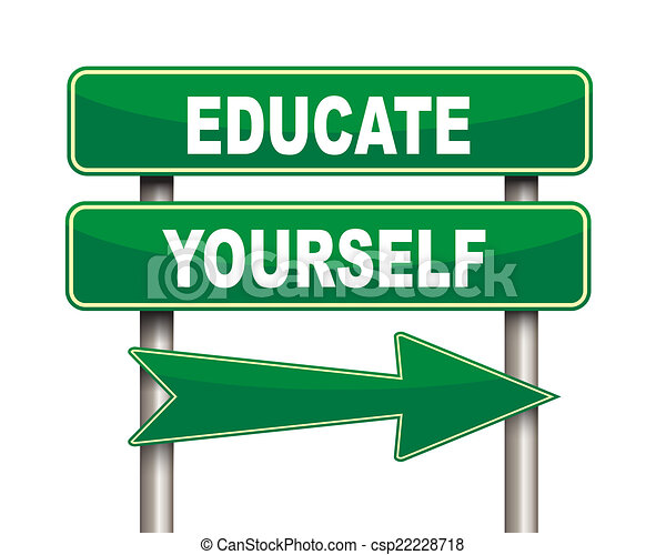 Educate yourself green road sign. Illustration of green ...