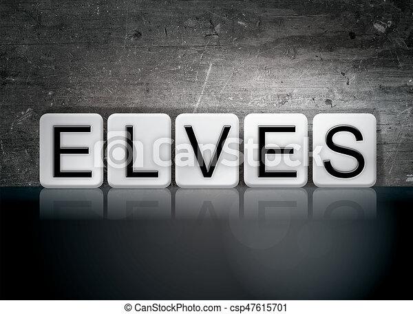 Elves Concept Tiled Word - csp47615701