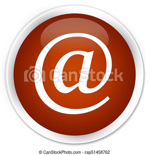 Email address icon premium brown round button - csp51458762