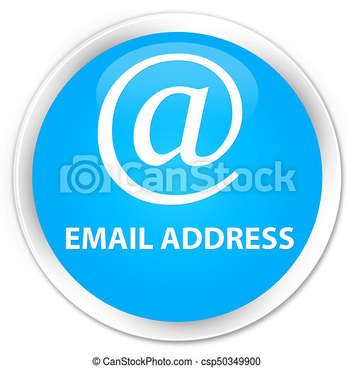 Email address premium cyan blue round button - csp50349900