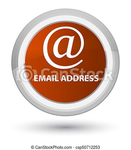 Email address prime brown round button - csp50712253