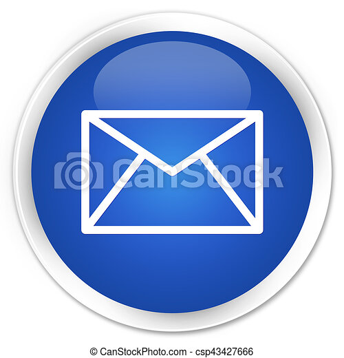 Email icon premium blue round button - csp43427666