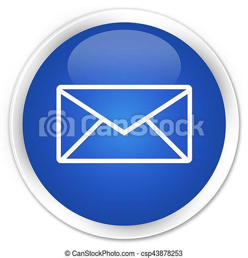 Email icon premium blue round button - csp43878253